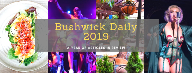 Bushwick Daily 2019 Year in Review — Bushwick on Bushwick Daily