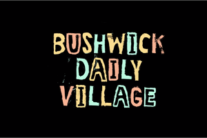 8 Things You Should Know About Bushwick Daily's Crowd-funding Campaign. (Besides the Fact That it's Awesome)