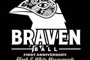 Celebrate Braven Brewing Company's First Anniversary at the #BravenBall