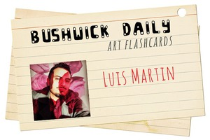 Artist FlashCard: Luis Martin's Waking Dreams