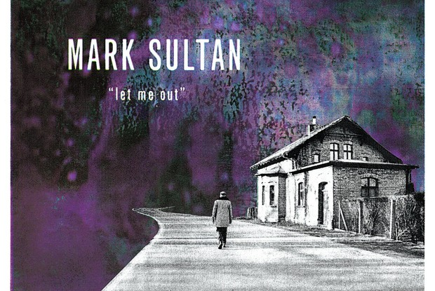 Garage Rock Legend Mark Sultan Releases Let Me Out Plus The Best Shows In Bushwick This Week
