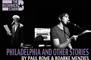 Philadelphia and Other Stories by Paul Rome & Roarke Menzies: A Well-Rounded Collaboration of Memory, Repetition, and Laughs