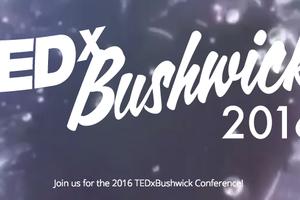 TEDxBushwick Is Returning to Our Neighborhood to Examine Collaborative Creation