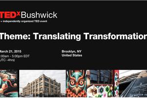 Polyamory, Meditation & Gentrification: TEDxBushwick Finally Announced its Speakers