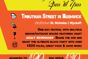 Win 2 Free Tix to Bushwick Beverages, an Artisanal Beer & Wine Block Party on Troutman Street