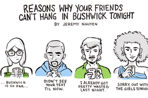Here's Why Your Friends Can't Hang in Bushwick Tonight [Comic]
