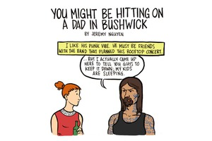 Happy Father's Day! You Might Be Hitting On A Dad in Bushwick [COMIC]