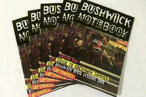 Did You Miss Issue  #1 of Bushwick Notebook? It's Now Available to Buy & Read Online