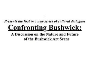 Confronting Bushwick 2.0