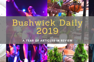 Bushwick Daily 2019 Year in Review
