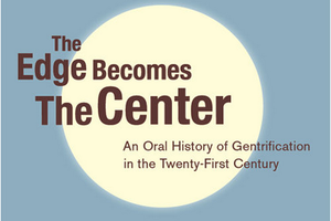 """Postcards From the Edge: Oral History of Gentrification"" Is an Eye-Opening Summer Read"